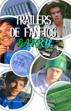 Trailers de fanfics { Larry Stylinson }  by larryxevak