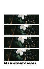 bts username ideas by flowerbangtan