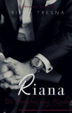 Riana : Di Penghujung Rindu by RDTresna
