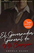 El Gobernador General De Mi Corazón by Lovely_Eljey