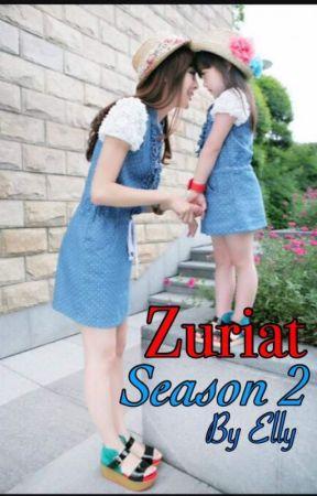 ZURIAT Season 2 by Ellylovestory