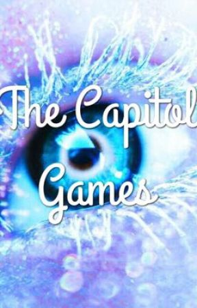 The Capitol Games by the_galaxy_wolf_pack