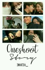 Oneshoot Story by imkartika_