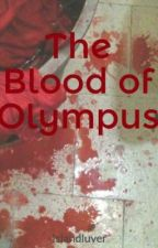 The Blood of Olympus by HATER13