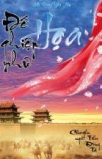 Đế Nghiệp Như Họa-Mộ Dung Yên Nhi by trangmy36