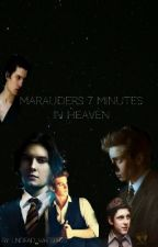 Seven minutes in heaven: Marauders Era  by Undead_whispers