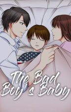 The Bad Boy's Baby [Bad Boy Series #1] by cxttncndy-