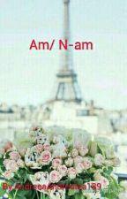 Am / N-am by AndreeaAndreutza139