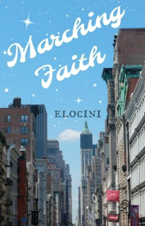 Marching Faith by elocini
