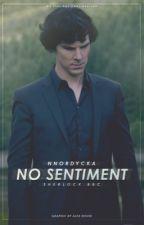 no sentiment | sherlock bbc by nnordycka