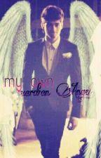 My own Guardian Angel | Zayn Malik Fanfiction *COMING SOON* by TessaBy