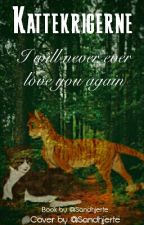 I will never ever love you again (Norsk) by Sandhjerte