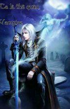 [ BHTT - Tự ] Ta là thê quân ... Vampire  by -OT-Owen