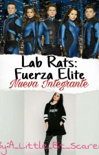 Lab Rats: Fuerza Elite Nueva Integrante {Kaz/Bradley Steven Perry y Tu} by A_Little_Bit_Scared