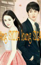 Ang Syota Kung Siga (COMPLETE STORY) by naj_eros