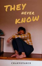they never know // sekai by overdoseyeol