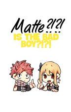mate?!?....es el chico Malo?!?!(Nalu)(lemmon?) by elmowenXD