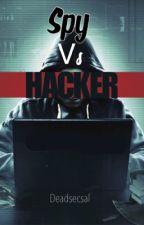 Spy VS Hacker by DeadsecSal