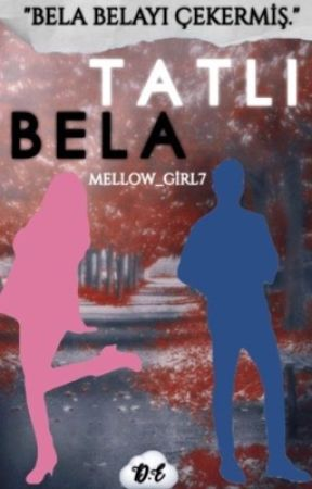Tatlı Bela  by mellow_girl7
