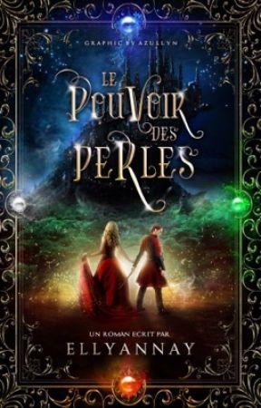 Le Pouvoir Des Perles by Ellyannay
