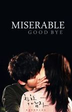 Miserable Goodbye by pluviophile211