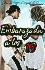 Embarazada a los 16(Christopher velez y tu) by CNCOesmivida123