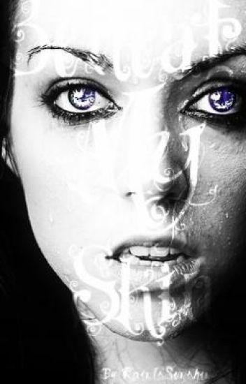 Beneath My Skin