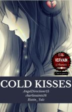 Cold Kisses by Ristin_Yalc