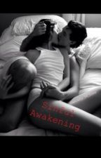Sinful Awakening(Forbidden Novel) by Casualty_Of_Love