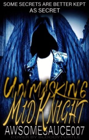 Unmasking MidKnight (Storm #1) by AwsomeSauce007