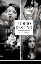 Jodido Destino by -kmr_92-