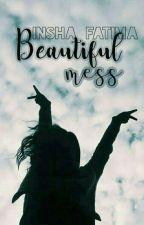 Beautiful Mess by XinshaX