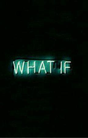What if? by btsinsunglasses