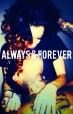 Always & Forever: A Thug's Story . by _IXVIII_