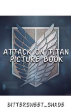 Attack on Titan Picture Book by BitterSweet_Shade