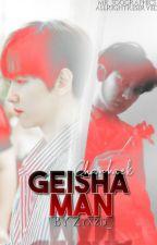 Geisha Man || Chanbaek by zyxzjs__