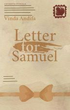 Letter for Samuel by Vindandf