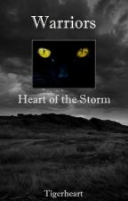 Warriors: Heart of the Storm by Tigerheart
