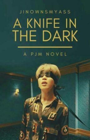 A Knife In The Dark | Jimin by rafiak721