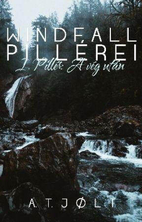 Windfall Pillérei I. - A vég után by ladyjolt