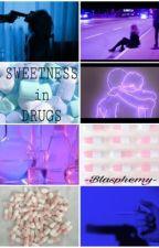 SWEETNESS in DRUGS;joshler by -Blasphemy-