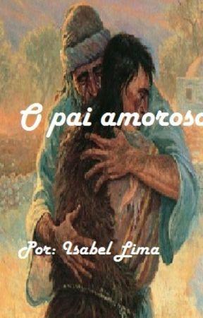 O pai amoroso by Isabelfmlima