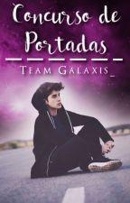 Concurso de Portadas [Inscripciones ABIERTAS] by TeamGalaxis_