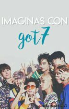 GOT7 imaginas by Milagros6235
