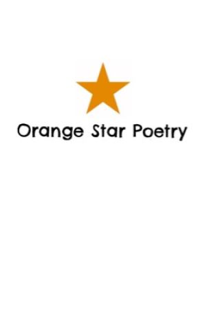Orange Star Poetry by MillaMaynard