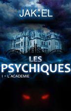 Les Psychiques by JaK1eL