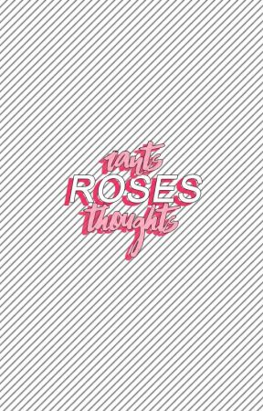 roses {rants and thoughts} by roselleyn