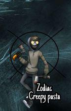 Zodiac Creepypasta by Lyly467