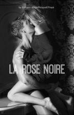 La Rose Noire  by Erinress