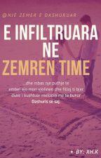 E Infiltruara Ne Zemren Time by SebastjaN1